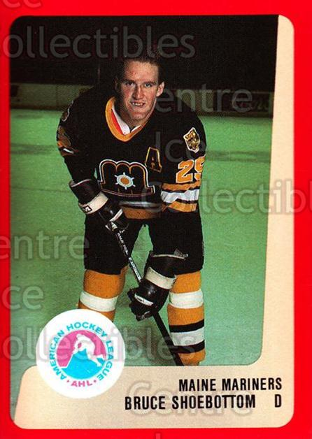 1988-89 ProCards AHL #166 Bruce Shoebottom<br/>8 In Stock - $2.00 each - <a href=https://centericecollectibles.foxycart.com/cart?name=1988-89%20ProCards%20AHL%20%23166%20Bruce%20Shoebotto...&price=$2.00&code=21205 class=foxycart> Buy it now! </a>