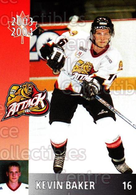 2003-04 Owen Sound Attack #12 Kevin Baker<br/>4 In Stock - $3.00 each - <a href=https://centericecollectibles.foxycart.com/cart?name=2003-04%20Owen%20Sound%20Attack%20%2312%20Kevin%20Baker...&quantity_max=4&price=$3.00&code=212232 class=foxycart> Buy it now! </a>
