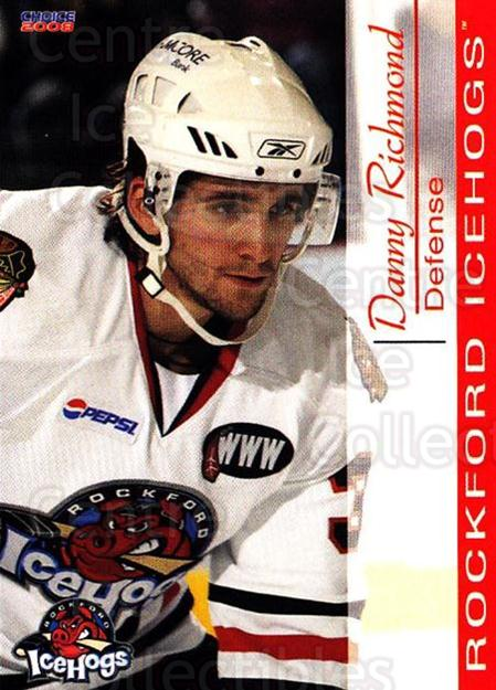 2007-08 Rockford Ice Hogs #20 Danny Richmond<br/>1 In Stock - $3.00 each - <a href=https://centericecollectibles.foxycart.com/cart?name=2007-08%20Rockford%20Ice%20Hogs%20%2320%20Danny%20Richmond...&quantity_max=1&price=$3.00&code=212292 class=foxycart> Buy it now! </a>