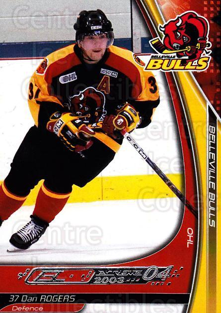 2003-04 Belleville Bulls #13 Dan Rogers<br/>2 In Stock - $3.00 each - <a href=https://centericecollectibles.foxycart.com/cart?name=2003-04%20Belleville%20Bulls%20%2313%20Dan%20Rogers...&price=$3.00&code=212393 class=foxycart> Buy it now! </a>