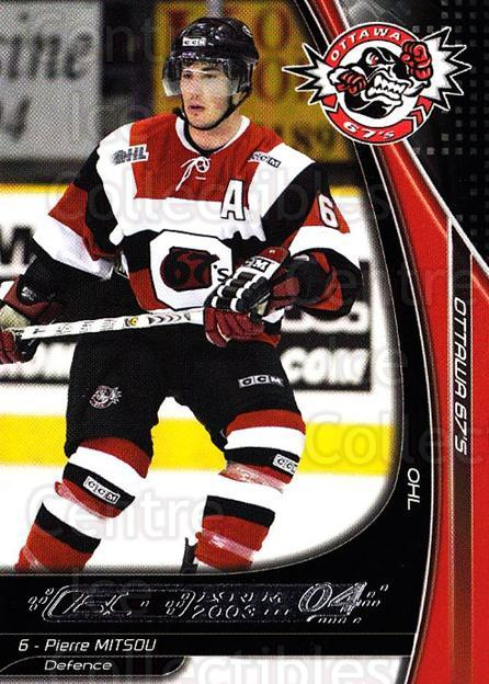 2003-04 Ottawa 67s #4 Pierre Mitsou<br/>2 In Stock - $3.00 each - <a href=https://centericecollectibles.foxycart.com/cart?name=2003-04%20Ottawa%2067s%20%234%20Pierre%20Mitsou...&quantity_max=2&price=$3.00&code=212406 class=foxycart> Buy it now! </a>