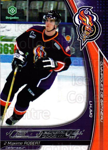 2003-04 Olympiques De Gatineau #21 Maxime Robert<br/>3 In Stock - $3.00 each - <a href=https://centericecollectibles.foxycart.com/cart?name=2003-04%20Olympiques%20De%20Gatineau%20%2321%20Maxime%20Robert...&quantity_max=3&price=$3.00&code=212428 class=foxycart> Buy it now! </a>