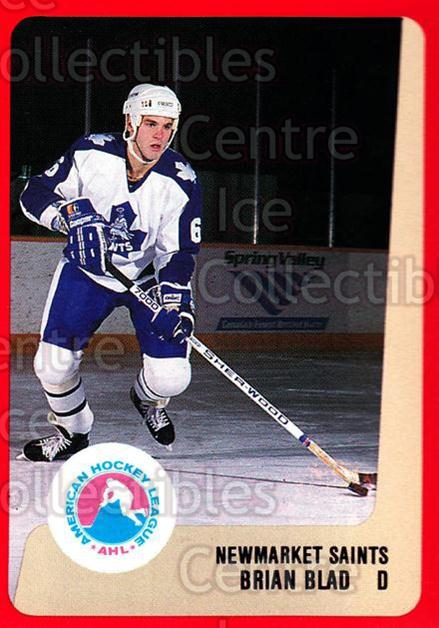 1988-89 ProCards AHL #235 Brian Blad<br/>14 In Stock - $2.00 each - <a href=https://centericecollectibles.foxycart.com/cart?name=1988-89%20ProCards%20AHL%20%23235%20Brian%20Blad...&quantity_max=14&price=$2.00&code=21277 class=foxycart> Buy it now! </a>