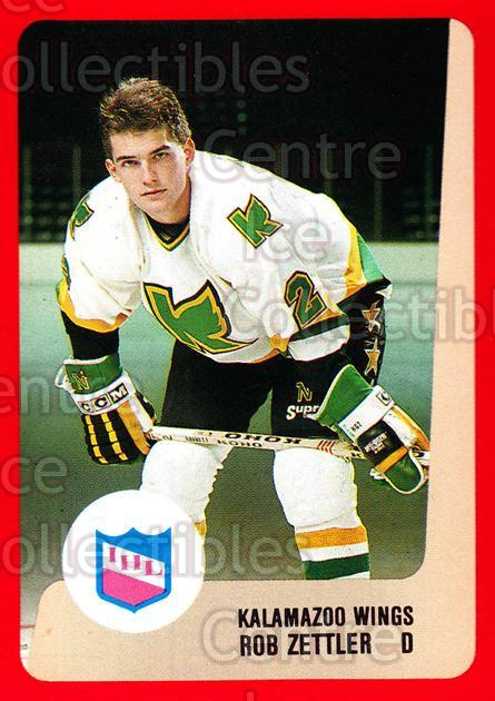 1988-89 ProCards IHL #25 Rob Zettler<br/>12 In Stock - $2.00 each - <a href=https://centericecollectibles.foxycart.com/cart?name=1988-89%20ProCards%20IHL%20%2325%20Rob%20Zettler...&quantity_max=12&price=$2.00&code=21339 class=foxycart> Buy it now! </a>