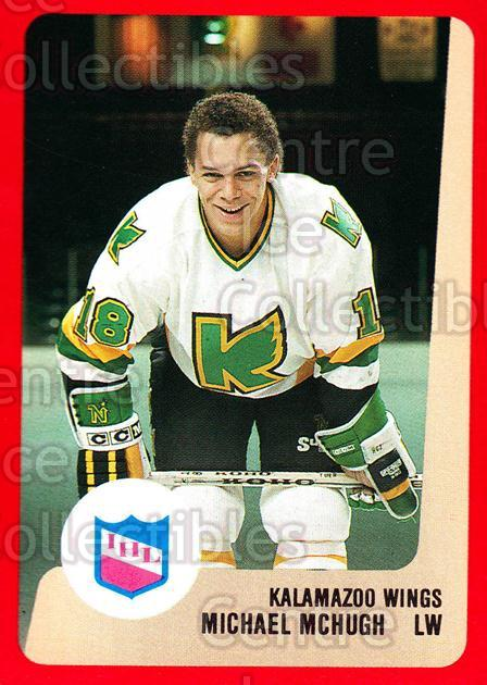 1988-89 ProCards IHL #35 Mike McHugh<br/>12 In Stock - $2.00 each - <a href=https://centericecollectibles.foxycart.com/cart?name=1988-89%20ProCards%20IHL%20%2335%20Mike%20McHugh...&quantity_max=12&price=$2.00&code=21349 class=foxycart> Buy it now! </a>