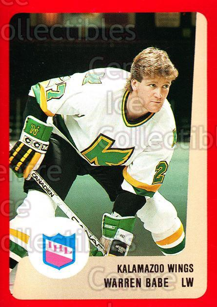 1988-89 ProCards IHL #36 Warren Babe<br/>4 In Stock - $2.00 each - <a href=https://centericecollectibles.foxycart.com/cart?name=1988-89%20ProCards%20IHL%20%2336%20Warren%20Babe...&quantity_max=4&price=$2.00&code=21350 class=foxycart> Buy it now! </a>