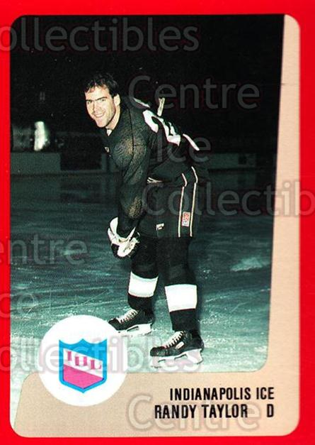 1988-89 ProCards IHL #6 Randy Taylor<br/>12 In Stock - $2.00 each - <a href=https://centericecollectibles.foxycart.com/cart?name=1988-89%20ProCards%20IHL%20%236%20Randy%20Taylor...&quantity_max=12&price=$2.00&code=21375 class=foxycart> Buy it now! </a>