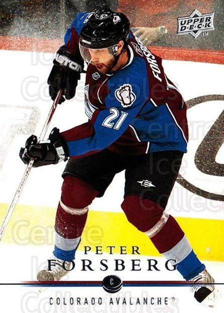 2008-09 Upper Deck #298 Peter Forsberg<br/>1 In Stock - $1.00 each - <a href=https://centericecollectibles.foxycart.com/cart?name=2008-09%20Upper%20Deck%20%23298%20Peter%20Forsberg...&quantity_max=1&price=$1.00&code=214150 class=foxycart> Buy it now! </a>
