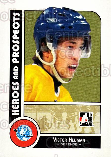 2008-09 ITG Heroes and Prospects #10 Victor Hedman<br/>129 In Stock - $1.00 each - <a href=https://centericecollectibles.foxycart.com/cart?name=2008-09%20ITG%20Heroes%20and%20Prospects%20%2310%20Victor%20Hedman...&price=$1.00&code=216388 class=foxycart> Buy it now! </a>