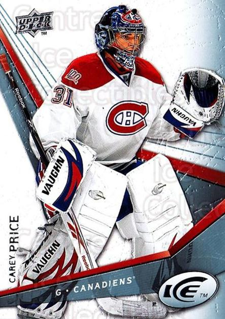 2008-09 UD Ice #12 Carey Price<br/>1 In Stock - $3.00 each - <a href=https://centericecollectibles.foxycart.com/cart?name=2008-09%20UD%20Ice%20%2312%20Carey%20Price...&quantity_max=1&price=$3.00&code=216557 class=foxycart> Buy it now! </a>