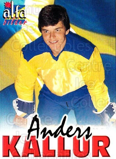 2004-05 Swedish Alfabilder Alfa Stars #50 Anders Kallur<br/>2 In Stock - $2.00 each - <a href=https://centericecollectibles.foxycart.com/cart?name=2004-05%20Swedish%20Alfabilder%20Alfa%20Stars%20%2350%20Anders%20Kallur...&quantity_max=2&price=$2.00&code=217823 class=foxycart> Buy it now! </a>