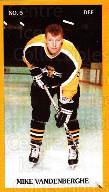 1989-90 Brandon Wheat Kings #5 Mike Vandenberghe<br/>1 In Stock - $3.00 each - <a href=https://centericecollectibles.foxycart.com/cart?name=1989-90%20Brandon%20Wheat%20Kings%20%235%20Mike%20Vandenberg...&quantity_max=1&price=$3.00&code=21889 class=foxycart> Buy it now! </a>