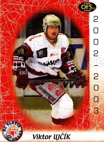 2002-03 Czech OFS #253 Viktor Ujcik<br/>5 In Stock - $2.00 each - <a href=https://centericecollectibles.foxycart.com/cart?name=2002-03%20Czech%20OFS%20%23253%20Viktor%20Ujcik...&price=$2.00&code=219161 class=foxycart> Buy it now! </a>