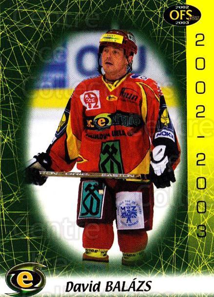 2002-03 Czech OFS #276 David Balazs<br/>4 In Stock - $2.00 each - <a href=https://centericecollectibles.foxycart.com/cart?name=2002-03%20Czech%20OFS%20%23276%20David%20Balazs...&quantity_max=4&price=$2.00&code=219162 class=foxycart> Buy it now! </a>
