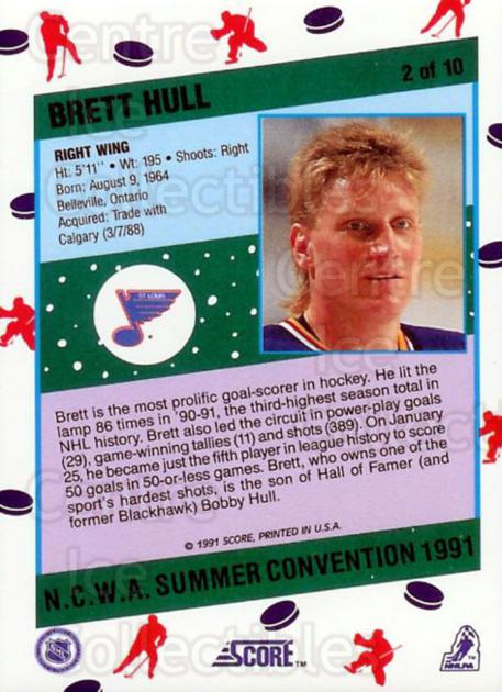 1991 Score NCWA Convention #2 Brett Hull<br/>16 In Stock - $2.00 each - <a href=https://centericecollectibles.foxycart.com/cart?name=1991%20Score%20NCWA%20Convention%20%232%20Brett%20Hull...&price=$2.00&code=225991 class=foxycart> Buy it now! </a>