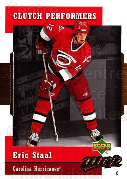 2006-07 Upper Deck MVP Clutch Performers #11 Eric Staal<br/>5 In Stock - $2.00 each - <a href=https://centericecollectibles.foxycart.com/cart?name=2006-07%20Upper%20Deck%20MVP%20Clutch%20Performers%20%2311%20Eric%20Staal...&quantity_max=5&price=$2.00&code=228655 class=foxycart> Buy it now! </a>