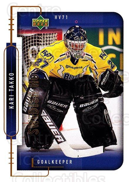 1999-00 Swedish Upper Deck #86 Kari Takko<br/>2 In Stock - $2.00 each - <a href=https://centericecollectibles.foxycart.com/cart?name=1999-00%20Swedish%20Upper%20Deck%20%2386%20Kari%20Takko...&price=$2.00&code=229310 class=foxycart> Buy it now! </a>