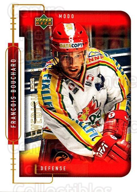 1999-00 Swedish Upper Deck #173 Francois Bouchard<br/>2 In Stock - $2.00 each - <a href=https://centericecollectibles.foxycart.com/cart?name=1999-00%20Swedish%20Upper%20Deck%20%23173%20Francois%20Boucha...&quantity_max=2&price=$2.00&code=229315 class=foxycart> Buy it now! </a>