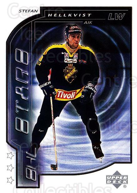 2000-01 Swedish Upper Deck #179 Stefan Hellkvist<br/>3 In Stock - $2.00 each - <a href=https://centericecollectibles.foxycart.com/cart?name=2000-01%20Swedish%20Upper%20Deck%20%23179%20Stefan%20Hellkvis...&quantity_max=3&price=$2.00&code=229354 class=foxycart> Buy it now! </a>