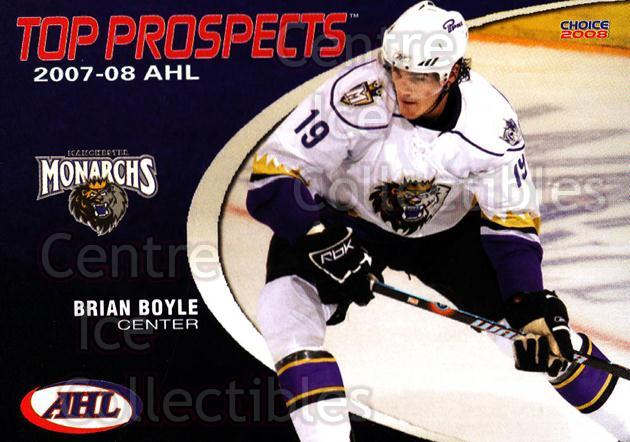2007-08 AHL Top Prospects #23 Brian Boyle<br/>6 In Stock - $3.00 each - <a href=https://centericecollectibles.foxycart.com/cart?name=2007-08%20AHL%20Top%20Prospects%20%2323%20Brian%20Boyle...&quantity_max=6&price=$3.00&code=229594 class=foxycart> Buy it now! </a>