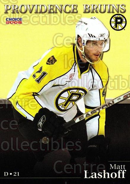 2007-08 Providence Bruins #9 Matt Lashoff<br/>6 In Stock - $3.00 each - <a href=https://centericecollectibles.foxycart.com/cart?name=2007-08%20Providence%20Bruins%20%239%20Matt%20Lashoff...&price=$3.00&code=230015 class=foxycart> Buy it now! </a>