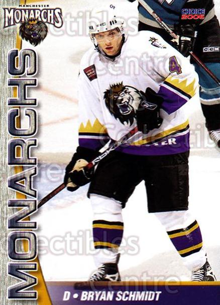 2006-07 Manchester Monarchs #3 Bryan Schmidt<br/>1 In Stock - $3.00 each - <a href=https://centericecollectibles.foxycart.com/cart?name=2006-07%20Manchester%20Monarchs%20%233%20Bryan%20Schmidt...&quantity_max=1&price=$3.00&code=230059 class=foxycart> Buy it now! </a>
