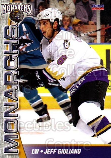 2006-07 Manchester Monarchs #8 Jeff Giuliano<br/>7 In Stock - $3.00 each - <a href=https://centericecollectibles.foxycart.com/cart?name=2006-07%20Manchester%20Monarchs%20%238%20Jeff%20Giuliano...&quantity_max=7&price=$3.00&code=230064 class=foxycart> Buy it now! </a>