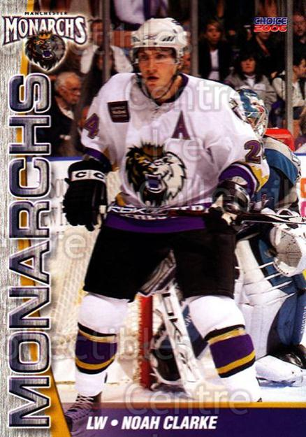 2006-07 Manchester Monarchs #16 Noah Clarke<br/>5 In Stock - $3.00 each - <a href=https://centericecollectibles.foxycart.com/cart?name=2006-07%20Manchester%20Monarchs%20%2316%20Noah%20Clarke...&quantity_max=5&price=$3.00&code=230072 class=foxycart> Buy it now! </a>