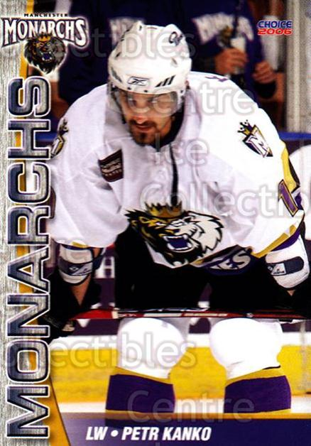 2006-07 Manchester Monarchs #18 Petr Kanko<br/>4 In Stock - $3.00 each - <a href=https://centericecollectibles.foxycart.com/cart?name=2006-07%20Manchester%20Monarchs%20%2318%20Petr%20Kanko...&quantity_max=4&price=$3.00&code=230074 class=foxycart> Buy it now! </a>