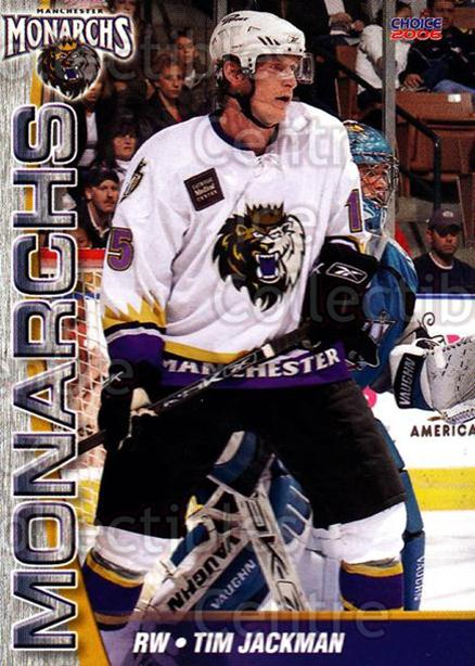 2006-07 Manchester Monarchs #21 Tim Jackman<br/>4 In Stock - $3.00 each - <a href=https://centericecollectibles.foxycart.com/cart?name=2006-07%20Manchester%20Monarchs%20%2321%20Tim%20Jackman...&quantity_max=4&price=$3.00&code=230077 class=foxycart> Buy it now! </a>