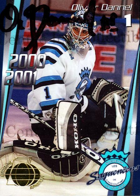 2000-01 Chicoutimi Sagueneens Autographed #1 Olivier Dannel<br/>2 In Stock - $5.00 each - <a href=https://centericecollectibles.foxycart.com/cart?name=2000-01%20Chicoutimi%20Sagueneens%20Autographed%20%231%20Olivier%20Dannel...&price=$5.00&code=230280 class=foxycart> Buy it now! </a>