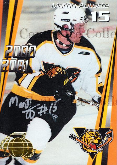 2000-01 Victoriaville Tigres Autographed #5 Martin Autotte<br/>3 In Stock - $5.00 each - <a href=https://centericecollectibles.foxycart.com/cart?name=2000-01%20Victoriaville%20Tigres%20Autographed%20%235%20Martin%20Autotte...&quantity_max=3&price=$5.00&code=230325 class=foxycart> Buy it now! </a>