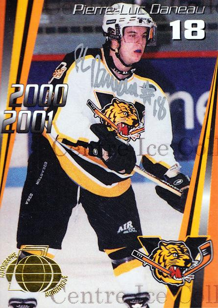 2000-01 Victoriaville Tigres Autographed #7 Pierre-Luc Daneau<br/>3 In Stock - $5.00 each - <a href=https://centericecollectibles.foxycart.com/cart?name=2000-01%20Victoriaville%20Tigres%20Autographed%20%237%20Pierre-Luc%20Dane...&quantity_max=3&price=$5.00&code=230327 class=foxycart> Buy it now! </a>