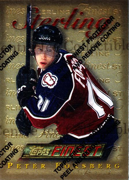 1995-96 Finest #100 Peter Forsberg<br/>1 In Stock - $10.00 each - <a href=https://centericecollectibles.foxycart.com/cart?name=1995-96%20Finest%20%23100%20Peter%20Forsberg...&quantity_max=1&price=$10.00&code=230822 class=foxycart> Buy it now! </a>