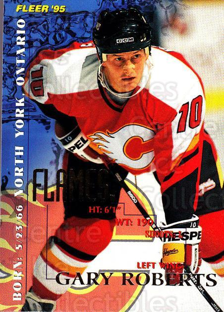1994-95 Fleer #35 Gary Roberts<br/>5 In Stock - $1.00 each - <a href=https://centericecollectibles.foxycart.com/cart?name=1994-95%20Fleer%20%2335%20Gary%20Roberts...&quantity_max=5&price=$1.00&code=231651 class=foxycart> Buy it now! </a>