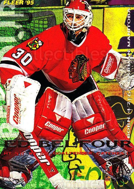 1994-95 Fleer #38 Ed Belfour<br/>3 In Stock - $1.00 each - <a href=https://centericecollectibles.foxycart.com/cart?name=1994-95%20Fleer%20%2338%20Ed%20Belfour...&quantity_max=3&price=$1.00&code=231654 class=foxycart> Buy it now! </a>