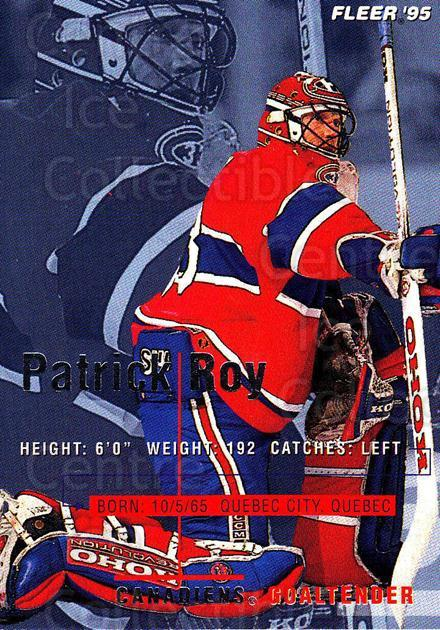 1994-95 Fleer #107 Patrick Roy<br/>1 In Stock - $2.00 each - <a href=https://centericecollectibles.foxycart.com/cart?name=1994-95%20Fleer%20%23107%20Patrick%20Roy...&price=$2.00&code=231723 class=foxycart> Buy it now! </a>