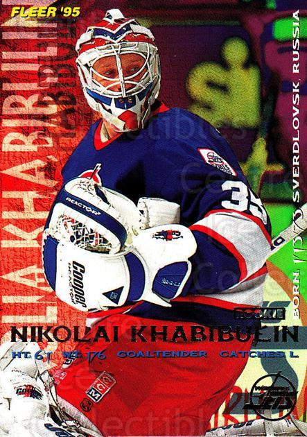 1994-95 Fleer #242 Nikolai Khabibulin<br/>4 In Stock - $1.00 each - <a href=https://centericecollectibles.foxycart.com/cart?name=1994-95%20Fleer%20%23242%20Nikolai%20Khabibu...&quantity_max=4&price=$1.00&code=231858 class=foxycart> Buy it now! </a>