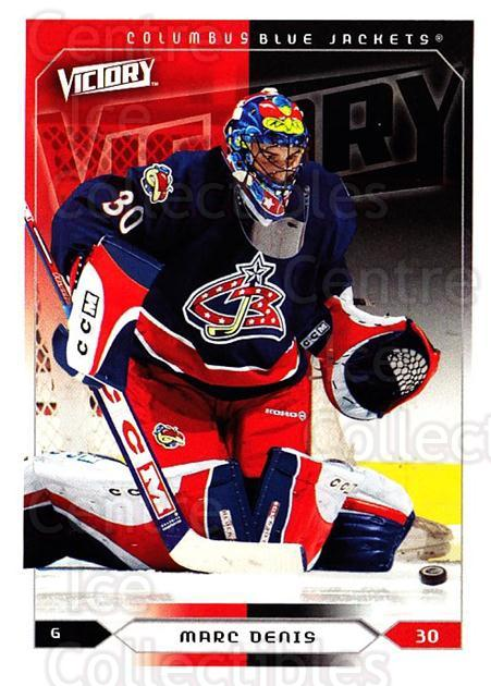 2005-06 UD Victory #58 Marc Denis<br/>4 In Stock - $1.00 each - <a href=https://centericecollectibles.foxycart.com/cart?name=2005-06%20UD%20Victory%20%2358%20Marc%20Denis...&quantity_max=4&price=$1.00&code=234726 class=foxycart> Buy it now! </a>