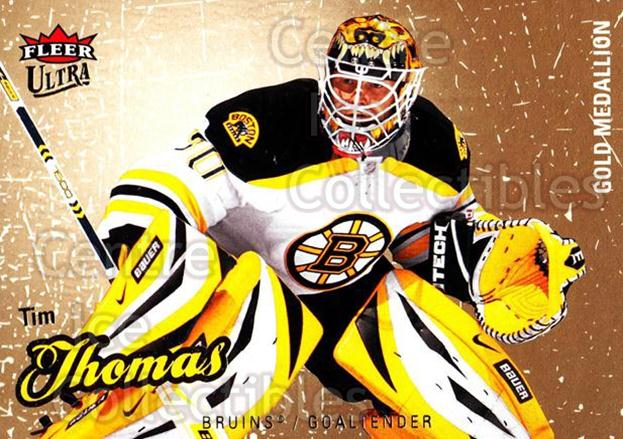 2008-09 Ultra Gold #9 Tim Thomas<br/>4 In Stock - $2.00 each - <a href=https://centericecollectibles.foxycart.com/cart?name=2008-09%20Ultra%20Gold%20%239%20Tim%20Thomas...&quantity_max=4&price=$2.00&code=238364 class=foxycart> Buy it now! </a>