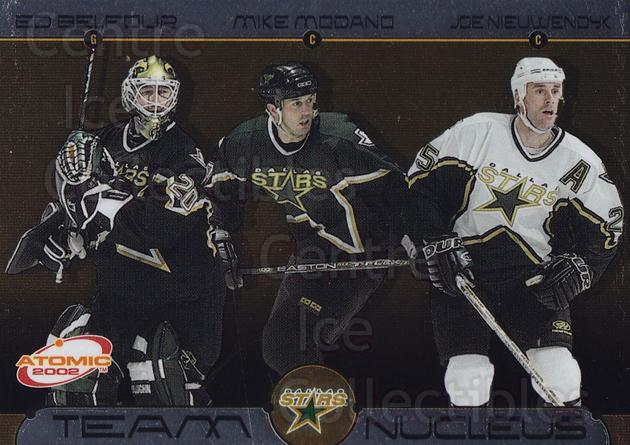 2001-02 Atomic Team Nucleus #5 Ed Belfour, Mike Modano, Joe Nieuwendyk<br/>1 In Stock - $3.00 each - <a href=https://centericecollectibles.foxycart.com/cart?name=2001-02%20Atomic%20Team%20Nucleus%20%235%20Ed%20Belfour,%20Mik...&price=$3.00&code=238897 class=foxycart> Buy it now! </a>