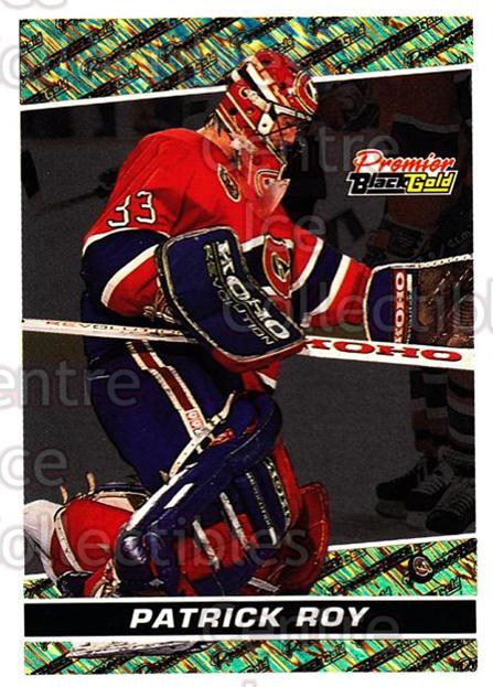 1993-94 Topps Premier Black Gold #22 Patrick Roy<br/>9 In Stock - $5.00 each - <a href=https://centericecollectibles.foxycart.com/cart?name=1993-94%20Topps%20Premier%20Black%20Gold%20%2322%20Patrick%20Roy...&quantity_max=9&price=$5.00&code=239031 class=foxycart> Buy it now! </a>