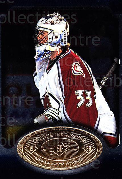 1998-99 SPx Top Prospects Lasting Impressions #23 Patrick Roy<br/>1 In Stock - $5.00 each - <a href=https://centericecollectibles.foxycart.com/cart?name=1998-99%20SPx%20Top%20Prospects%20Lasting%20Impressions%20%2323%20Patrick%20Roy...&price=$5.00&code=239039 class=foxycart> Buy it now! </a>