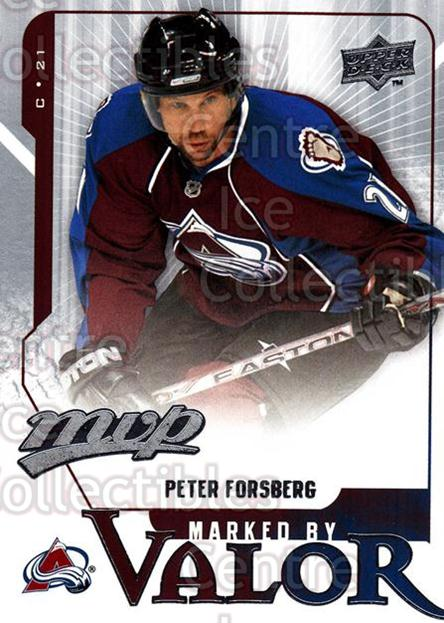 2008-09 Upper Deck MVP Marked By Valor #12 Peter Forsberg<br/>2 In Stock - $2.00 each - <a href=https://centericecollectibles.foxycart.com/cart?name=2008-09%20Upper%20Deck%20MVP%20Marked%20By%20Valor%20%2312%20Peter%20Forsberg...&quantity_max=2&price=$2.00&code=239054 class=foxycart> Buy it now! </a>