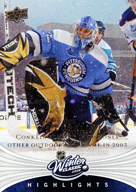 2008-09 Upper Deck Winter Classic #9 Ty Conklin<br/>4 In Stock - $2.00 each - <a href=https://centericecollectibles.foxycart.com/cart?name=2008-09%20Upper%20Deck%20Winter%20Classic%20%239%20Ty%20Conklin...&quantity_max=4&price=$2.00&code=239180 class=foxycart> Buy it now! </a>
