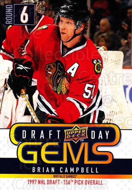2009-10 Upper Deck Draft Day Gems #27 Brian Campbell<br/>3 In Stock - $2.00 each - <a href=https://centericecollectibles.foxycart.com/cart?name=2009-10%20Upper%20Deck%20Draft%20Day%20Gems%20%2327%20Brian%20Campbell...&quantity_max=3&price=$2.00&code=239228 class=foxycart> Buy it now! </a>