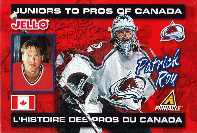 1997-98 Kraft Jell-O Junior to Pros #10 Patrick Roy<br/>2 In Stock - $5.00 each - <a href=https://centericecollectibles.foxycart.com/cart?name=1997-98%20Kraft%20Jell-O%20Junior%20to%20Pros%20%2310%20Patrick%20Roy...&quantity_max=2&price=$5.00&code=239354 class=foxycart> Buy it now! </a>
