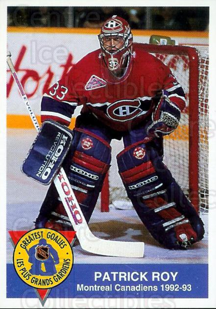 1993-94 High Liner Greatest Goalies #1 Patrick Roy<br/>1 In Stock - $5.00 each - <a href=https://centericecollectibles.foxycart.com/cart?name=1993-94%20High%20Liner%20Greatest%20Goalies%20%231%20Patrick%20Roy...&price=$5.00&code=239362 class=foxycart> Buy it now! </a>