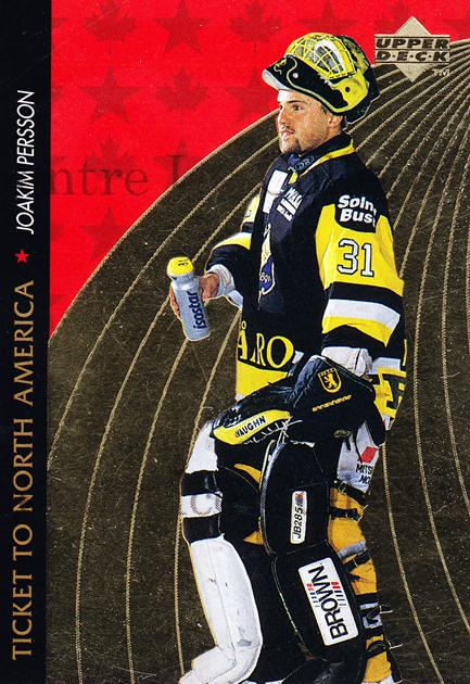1995-96 Swedish Upper Deck Ticket to North America #1 Joakim Persson<br/>1 In Stock - $2.00 each - <a href=https://centericecollectibles.foxycart.com/cart?name=1995-96%20Swedish%20Upper%20Deck%20Ticket%20to%20North%20America%20%231%20Joakim%20Persson...&quantity_max=1&price=$2.00&code=240326 class=foxycart> Buy it now! </a>