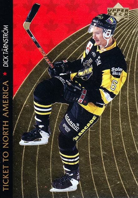 1995-96 Swedish Upper Deck Ticket to North America #2 Dick Tarnstrom<br/>2 In Stock - $2.00 each - <a href=https://centericecollectibles.foxycart.com/cart?name=1995-96%20Swedish%20Upper%20Deck%20Ticket%20to%20North%20America%20%232%20Dick%20Tarnstrom...&quantity_max=2&price=$2.00&code=240327 class=foxycart> Buy it now! </a>
